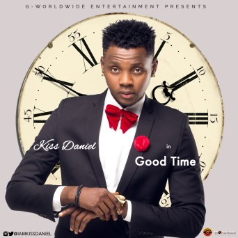 Music . Kiss Daniel's Good Time poster