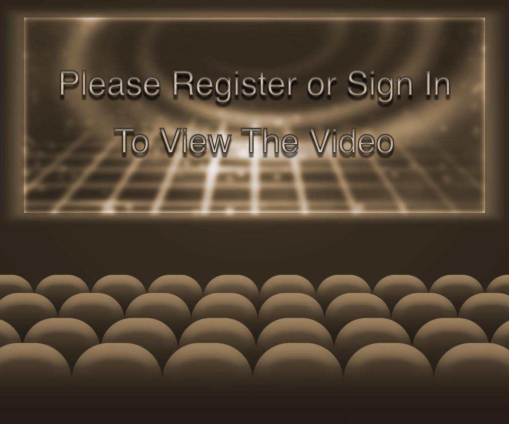 Please Register or Sign In To View the Video