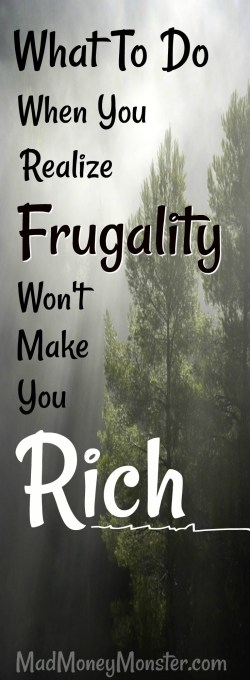 Frugality | Becoming Rich | Financial Freedom | Financial Independence via @MadMoneyMonster