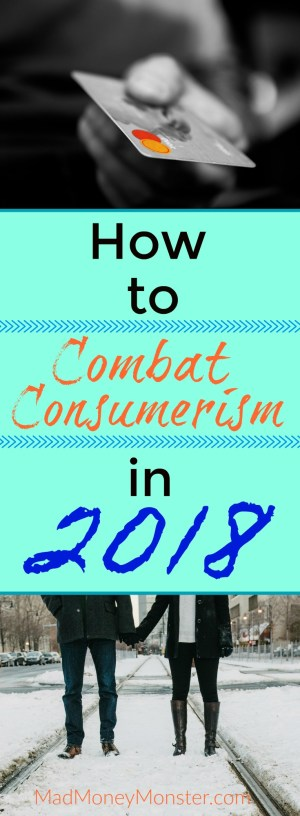 Combat Consumerism | Stop Spending | Stop Wasting Money | Shopping Ban | Take Control Of Your Money via @MadMoneyMonster