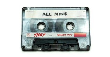 THEY. – All Mine