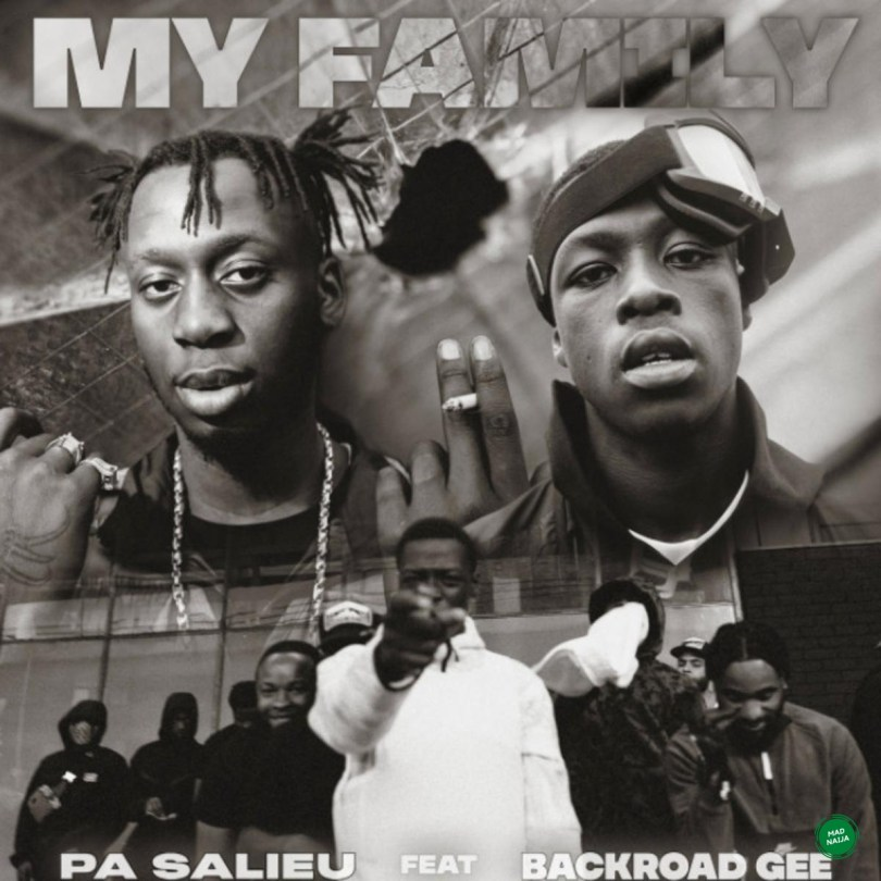 Pa Salieu – My Family Ft BackRoad Gee