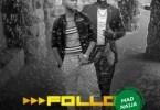 DOWNLOAD MP3 M-Six Ft. Oritse Femi – Follow