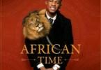 Krizbeatz ft teni African time |Audio|