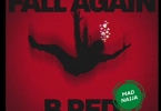 B Red – Fall Again