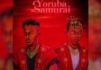 Ladipoe ft. Joeboy – Yoruba Samurai