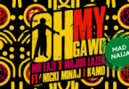 Mr Eazi – Oh My Gawd Ft Nicki Minaj , Major Lazer & K4mo