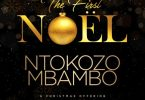 ALBUM: Ntokozo Mbambo – The First Noel