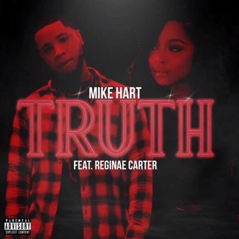 Mike Hart Ft. Reginae – Truth