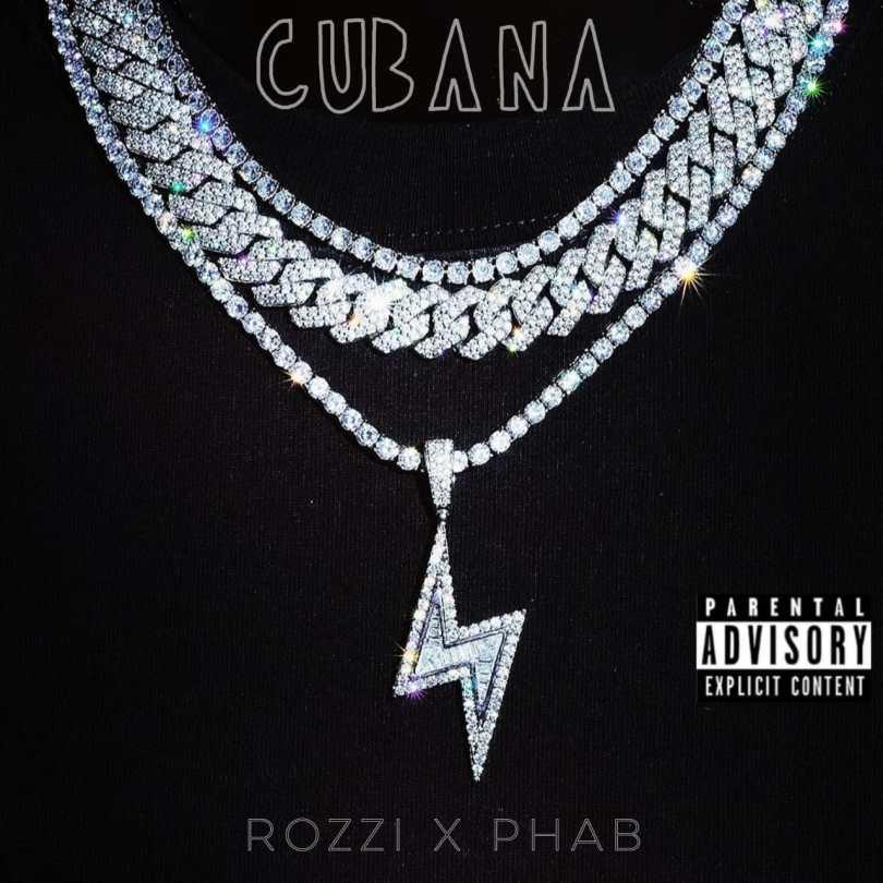 Rozzi x Phab - Cubana