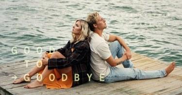 Christopher-Good-To-Goodbye-feat.-Clara-Mae