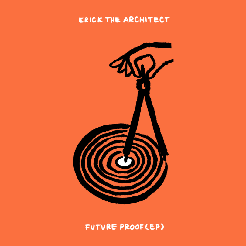 EP: Erick the Architect – Future Proof