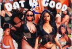 Kurzca – Dat Is Good ft. Nadia Nakai