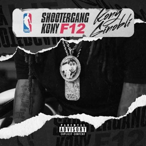ShooterGang Kony – Make a Movie Ft. DaBoii
