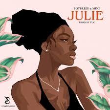 Boybreed - Julie ft minz