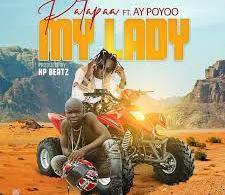 Patapa My lady ft ay poyoo