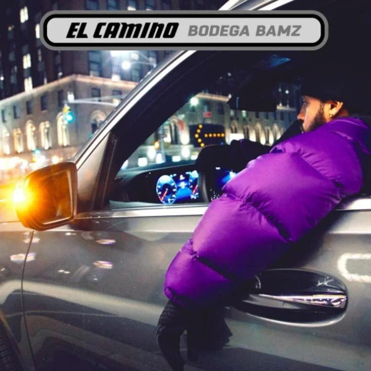 ALBUM: Bodega Bamz – El Camino