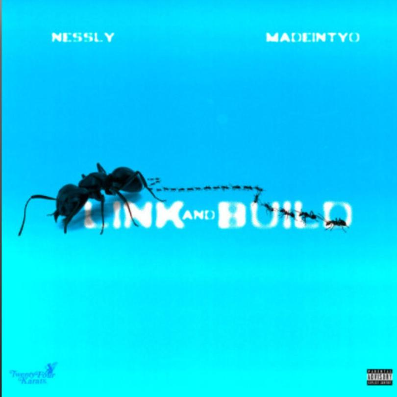 Nessly – Link And Build Ft. Madeintyo