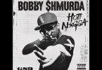 Bobby Shmurda – Hot Nigga
