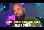 Slim Thug – #BlackQueen