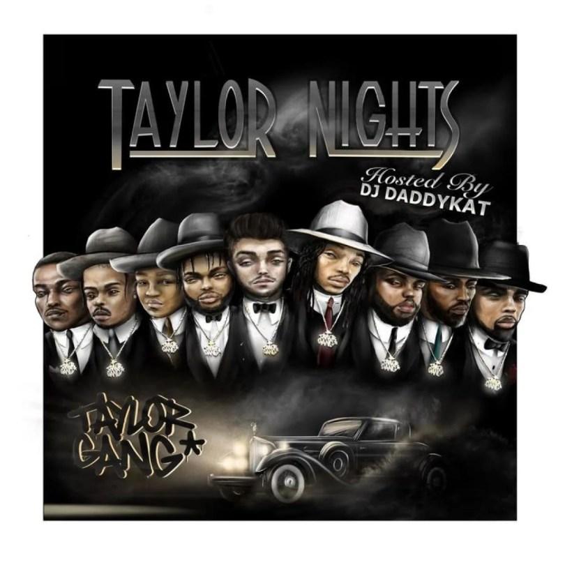 MIXTAPE: Taylor Gang & Wiz Khalifa – Taylor Nights