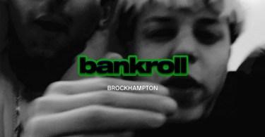 Brockhampton – BANKROLL(FERGROLL) Ft. A$AP Ferg & A$AP Rocky