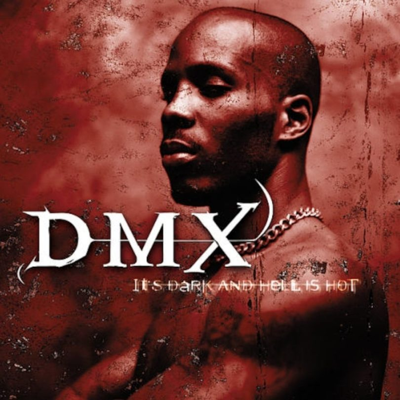 ALBUM: DMX – It's Dark and Hell Is Hot
