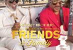 The Isley Brothers – Friends and Family ft. Ronald Isley & Snoop Dogg