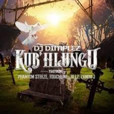 DJ Dimplez – Kub'Hlungu ft. Phantom Steeze & Touch Line