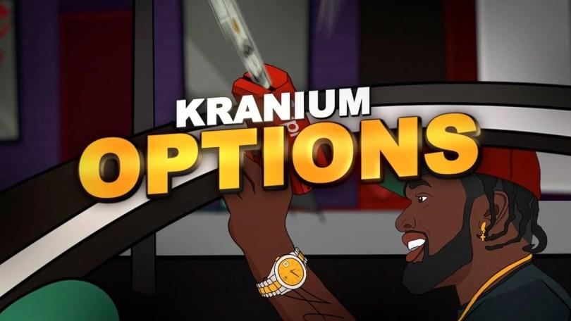 Kranium – Options