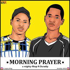 Duradips ft A mighty - Morning prayer