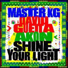 Master KG & David Guetta – Shine Your Light ft Akon