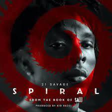 EP: 21 Savage - Spiral