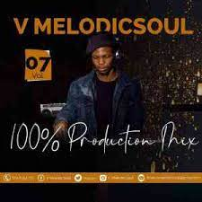 V Melodicsoul – 100% Production Mix Vol. 7