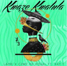 Lapie, Czwe De Ritual, Ray T – Kwaze Kwalula (Original Mix)