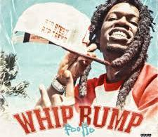 Foolio – Whip Bump