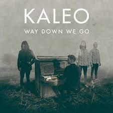 KALEO – Way Down We Go