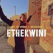 Vico Da Sporo – Ethekwini Ft. Nkosazana