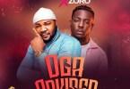 Prime M ft Zoro – Oga Adviser