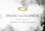 Qwesta Kufet, Eeque, Boibizza & Sanzalo – Piano Kontinua (Peace Magnet)