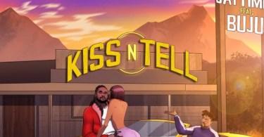 Jaytime – Kiss N Tell Ft. Buju