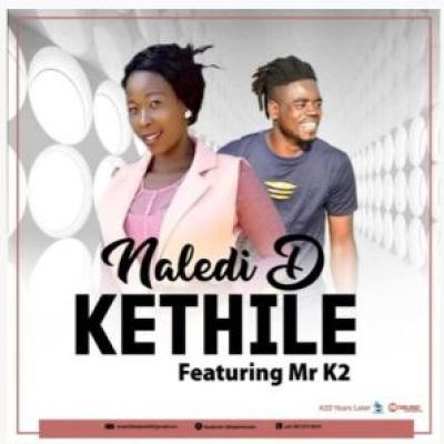 Naledi – Kethile (Original Mix) ft Mr K2