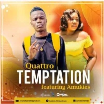 Quattro – Temptation ft Amukies