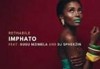 Rethabile – Imphato ft DJ Sphekzin & Gugu Mzimela