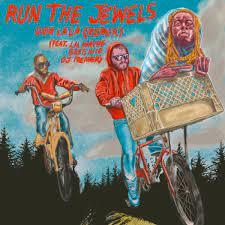 Run The Jewels – Ooh La La (Remix) Ft. Lil Wayne, Greg Nice & DJ Premier