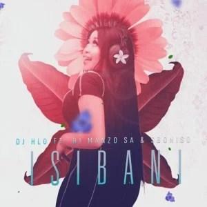 DJ Hlo – Isibani ft. DJ Manzo SA & Siboniso