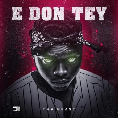 Tha Beast – E Don Tey
