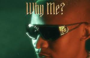 Audiomarc – Why Me ft Nasty C & Blxckie