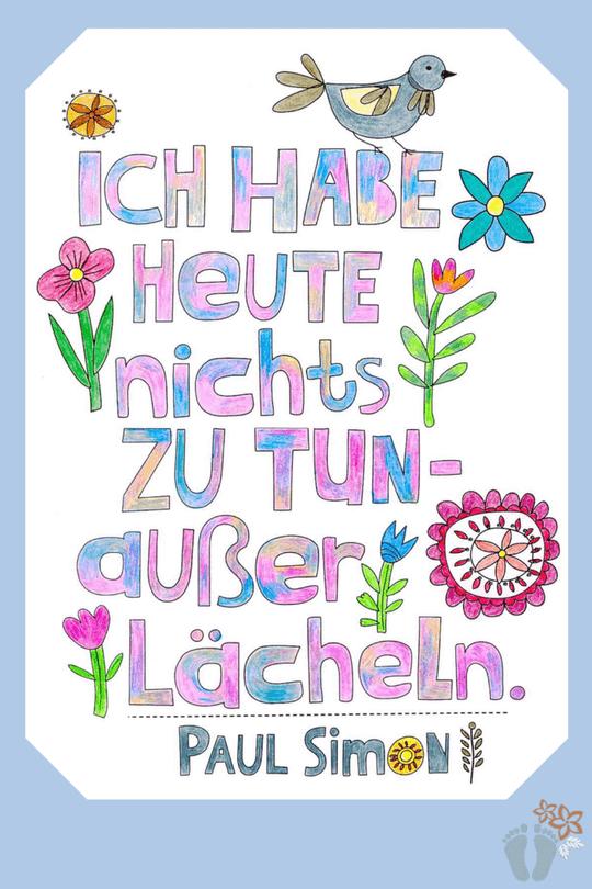 """Spruch zum Ersten Blog-Geburtstag von Paul Simon: """"Ich habe heute nichts zu tun - außer lächeln""""."""