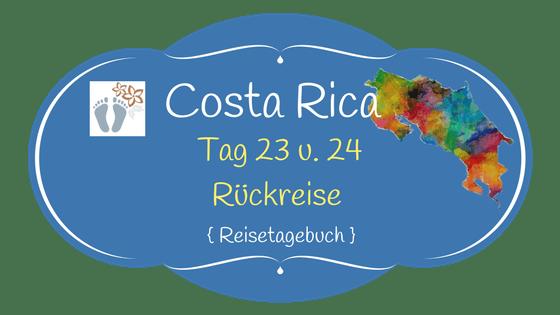 Costa Rica: Tag 23 und 24: Rückreise nach Wien - von San José über Panama City und Frankfurt 1
